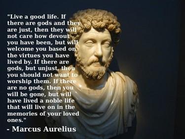 Marcus Aurelius Quote: Live a Good Life